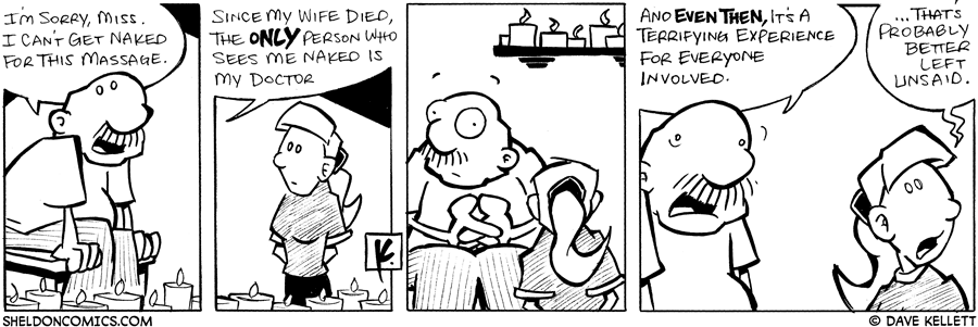 strip for July / 16 / 2007 - Gramp can't get naked because...