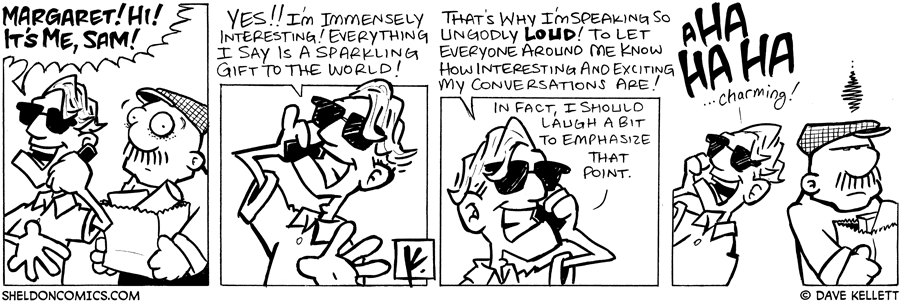 strip for July / 19 / 2007 - People who talk loudly on their cellphones are...