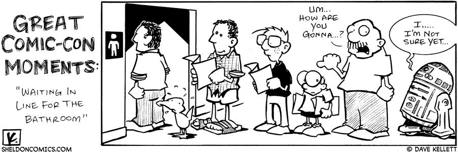 strip for July / 26 / 2007 - Great Comic-Con Moments... the bathroom situation...