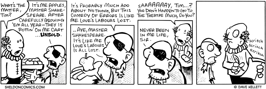 strip for August / 9 / 2007 - Shakespeare was influenced by...