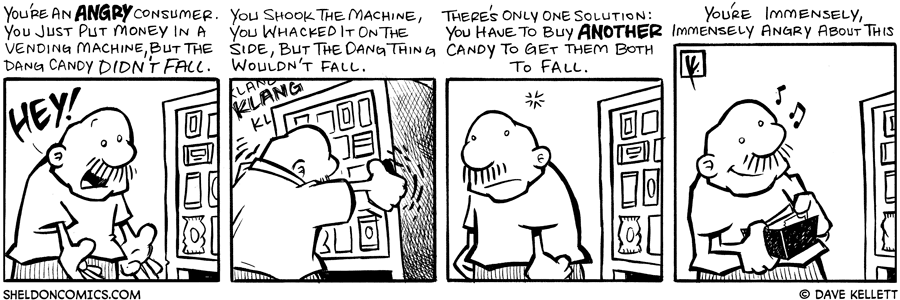 strip for September / 28 / 2007 - What do you do when your candy doesn't fall out of the machine?