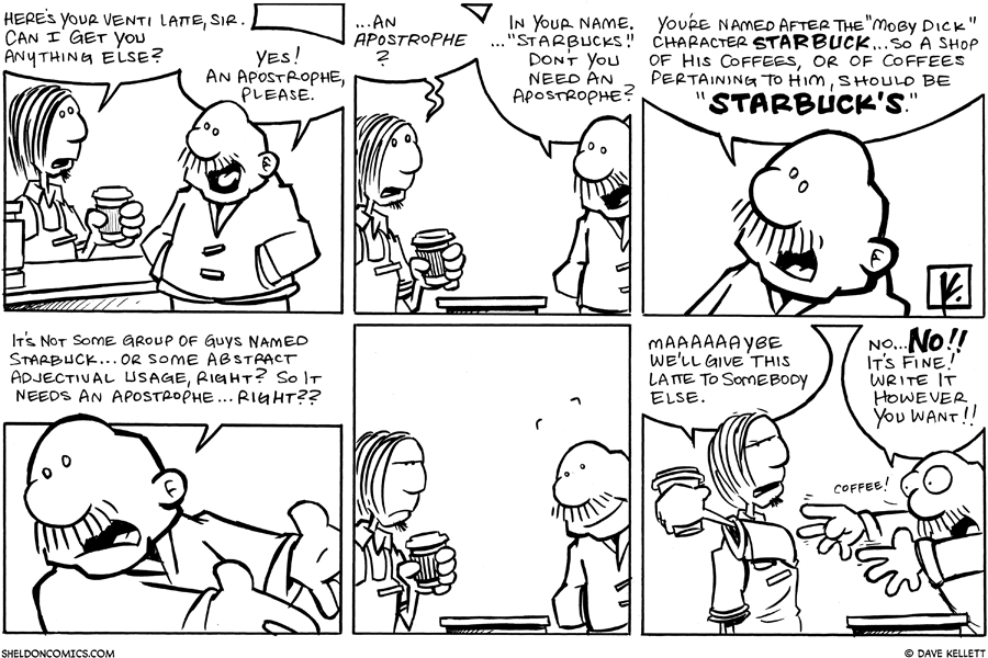 strip for October / 1 / 2007 - What else does Gramp want from Starbucks?