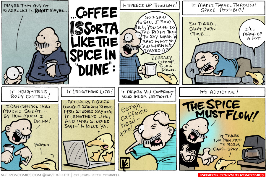 """strip for October / 3 / 2007 - Is coffee like the spice in """"Dune?"""""""