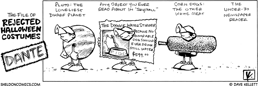 strip for October / 30 / 2007 - Dante's rejected Halloween costumes are...