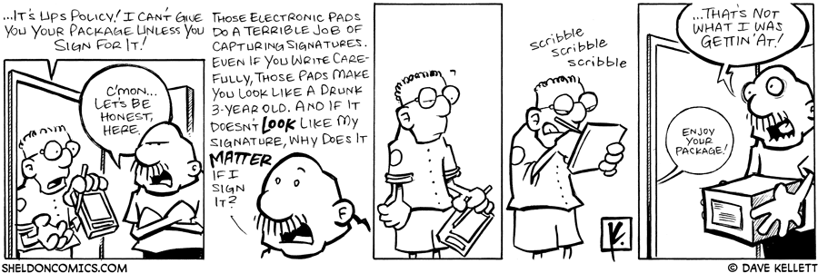 strip for January / 23 / 2008 - What is Gramp's problem with signing for a package?