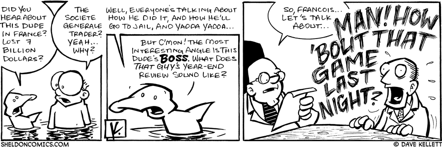 strip for January / 28 / 2008 - Did you hear about that dude who lost 7 billon dollars?