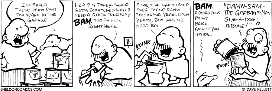 strip for February / 1 / 2008 - You should save paint cans because...