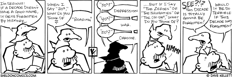 strip for February / 14 / 2008 - Arthur is upset with the decade name because...