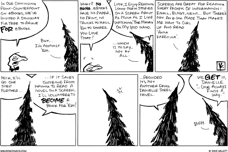 strip for April / 16 / 2008 - What does a Douglas Fir tree think of ebooks?