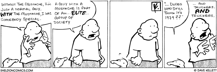 strip for April / 19 / 2008 - Why does Gramp think he was special with a mustache?