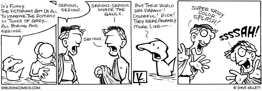 strip for May / 24 / 2008 - Why were the Romans always in tones of grey?