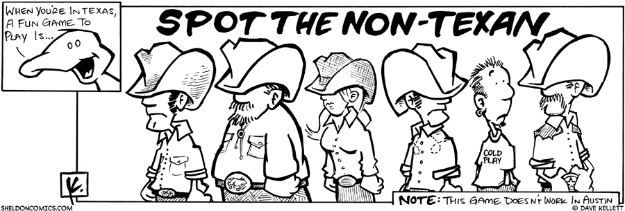 strip for May / 29 / 2008 - When you're in Texas...