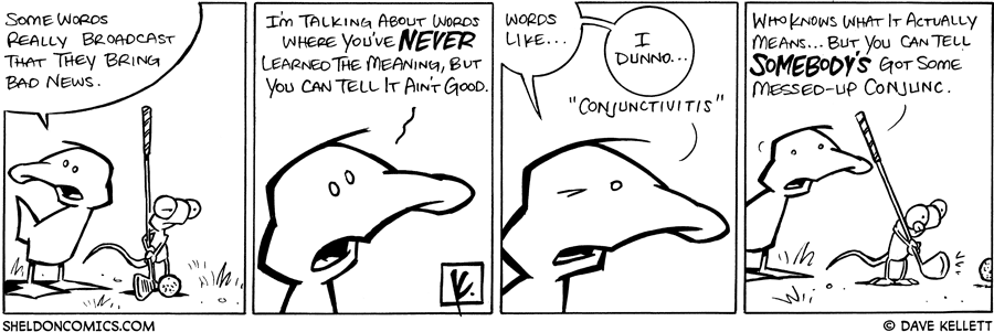 strip for September / 1 / 2008 - What words really broadcast that they bring bad news?