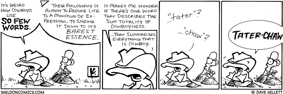 strip for September / 27 / 2008 - How do cowboys speak?