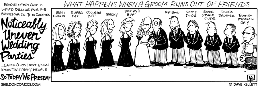 strip for October / 17 / 2008 - What happens when the groom runs out of friends?