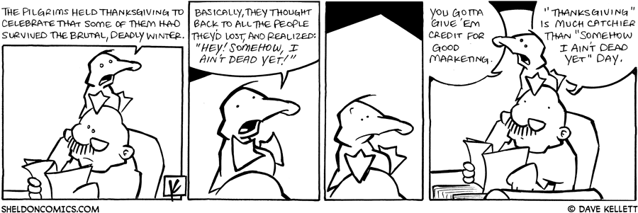 strip for November / 25 / 2008 - Why did the Pilgrims hold Thanksgiving?
