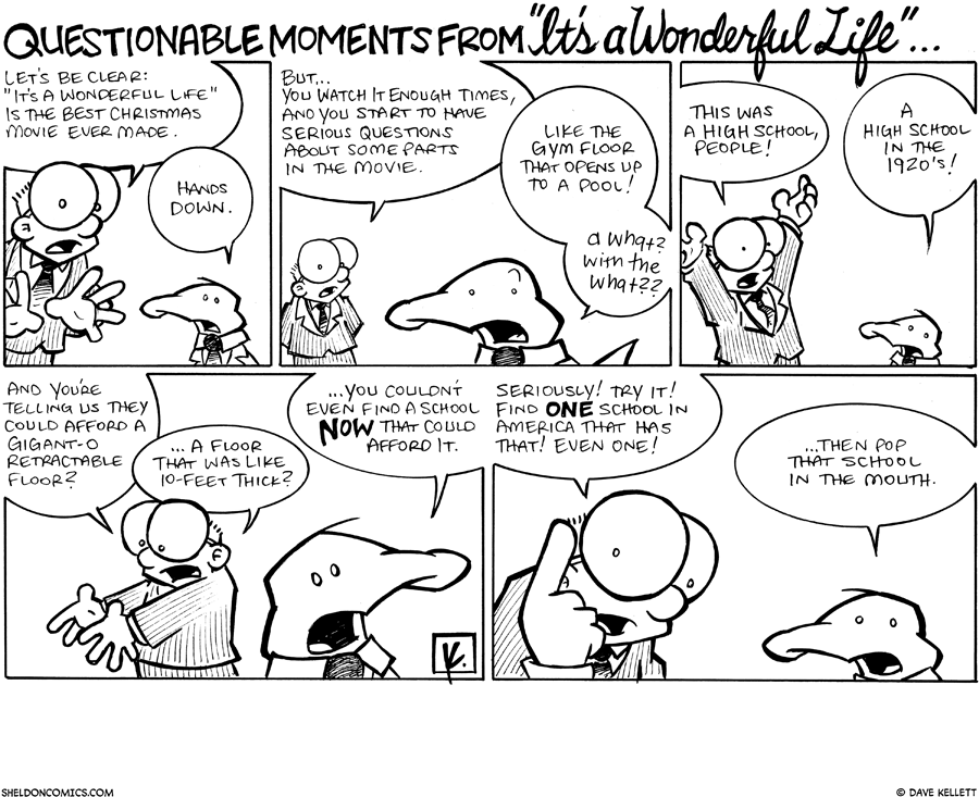 "strip for December / 8 / 2008 - What's questionable from ""It's a Wonderful Life?"""
