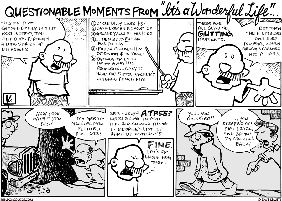 "strip for December / 10 / 2008 - Why is Gramp angry about ""It's a Wonderful Life?"""