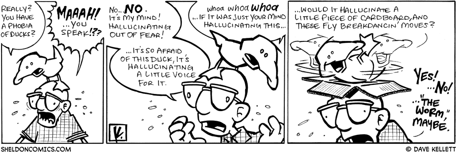 strip for February / 6 / 2009 - So you have a phobia of ducks?