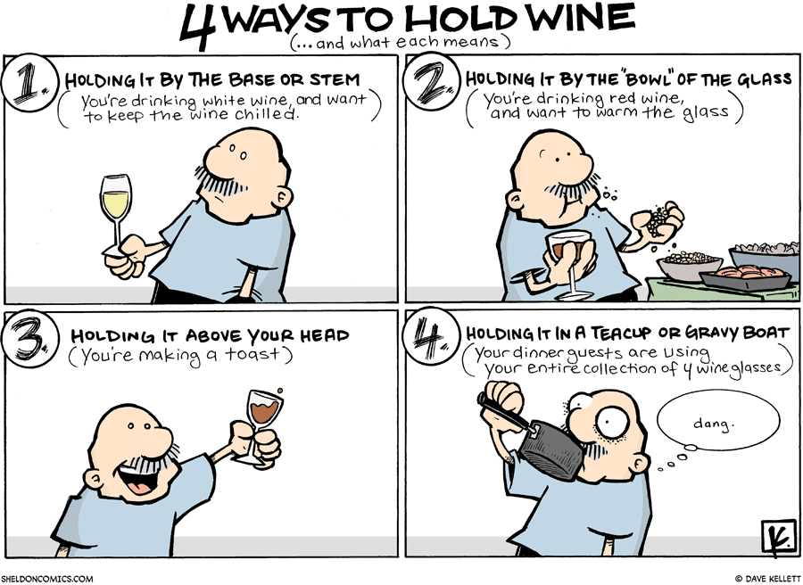 strip for March / 1 / 2009 - What are four ways to hold wine?