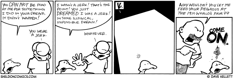 strip for March / 11 / 2009 - You can not be mad at me for...