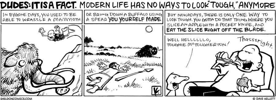 strip for June / 22 / 2009 - Modern Life has no ways to...
