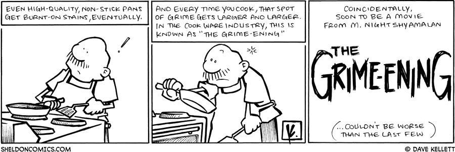 strip for June / 24 / 2009 - Do non-stick pans get burnt-on stains?