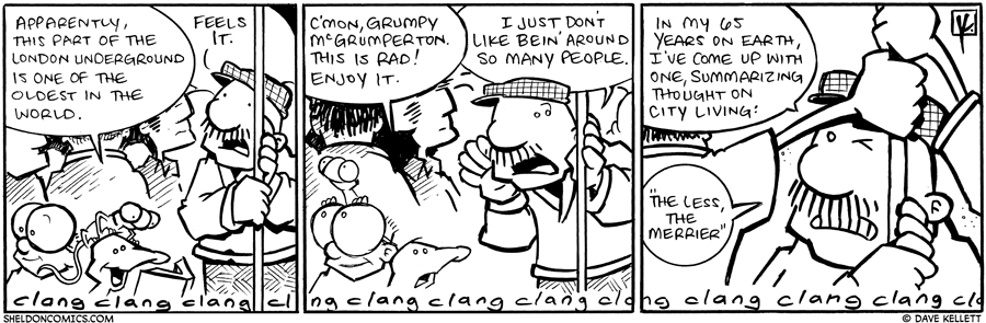 strip for October / 9 / 2009 - What does Gramp think about the London Underground?