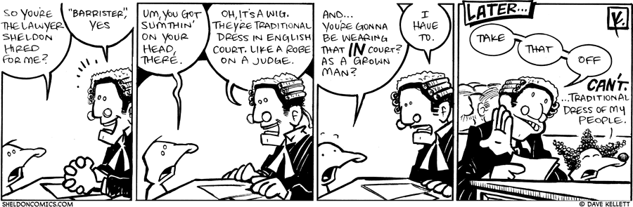 strip for October / 15 / 2009 - So you're the lawyer Sheldon hired for me?