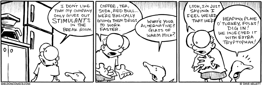 strip for November / 18 / 2009 - What does Sheldon think of his company's break room?