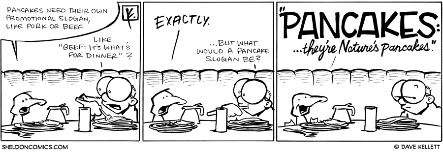 strip for December / 10 / 2009 - Pancakes need...