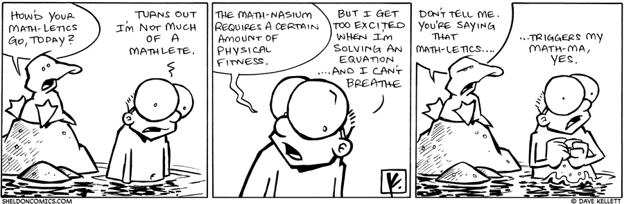 strip for January / 18 / 2010 - How'd your math-letics go, today?