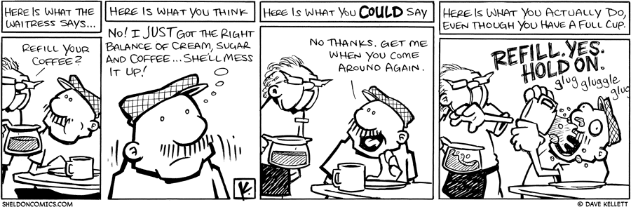 strip for January / 25 / 2010 - Here is what the waitress says...