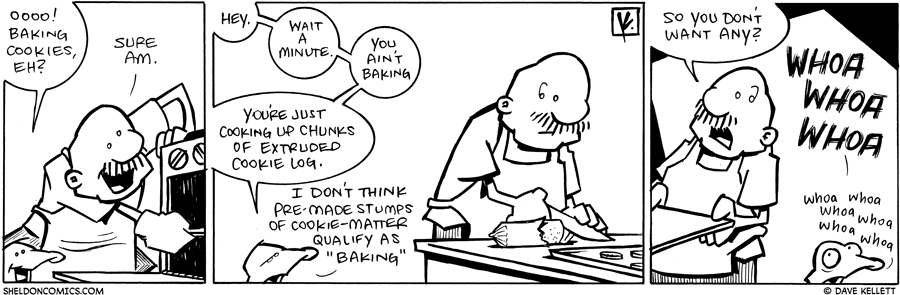 strip for March / 9 / 2010 - Baking cookies, eh?