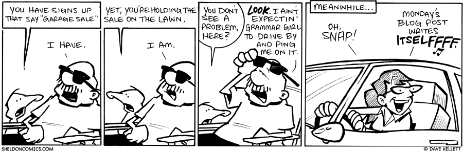 strip for August / 17 / 2010 - What signs does Gramps have up?