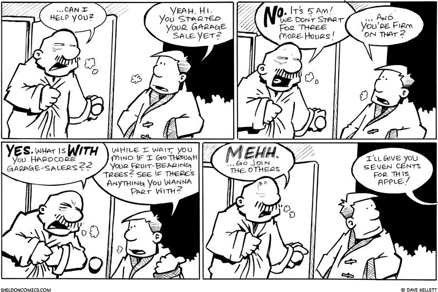 strip for August / 18 / 2010 - Have you started the garage sale yet?