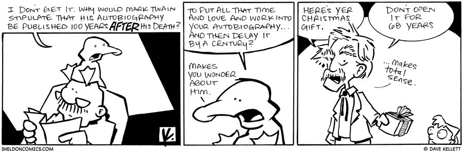 strip for August / 24 / 2010 - Why would Mark Twain...