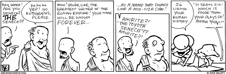 strip for September / 22 / 2010 - Are you THE Seneca?