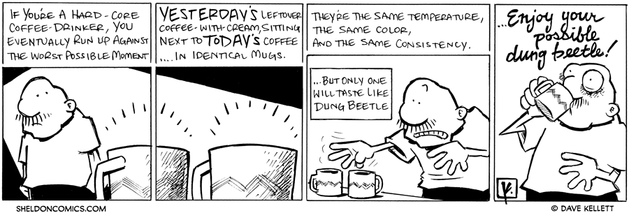 strip for October / 19 / 2010 - If you're a hard-core coffee-drinker, you eventually...