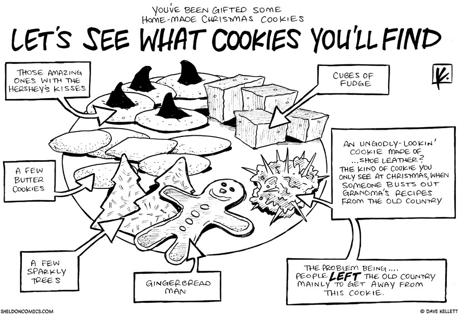 strip for December / 22 / 2010 - What type of Christmas cookies did you get?