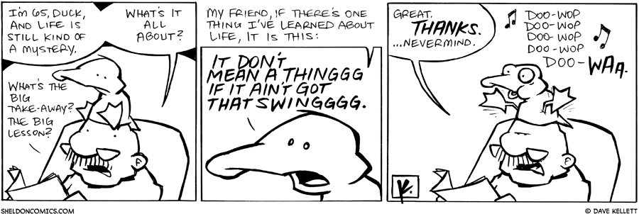 strip for March / 23 / 2011 - Gramps thinks life is still...