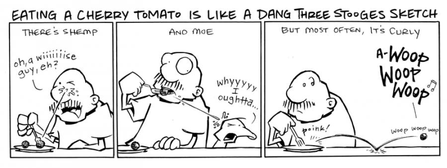 strip for March / 28 / 2011 - Eating a cherry tomato is like...