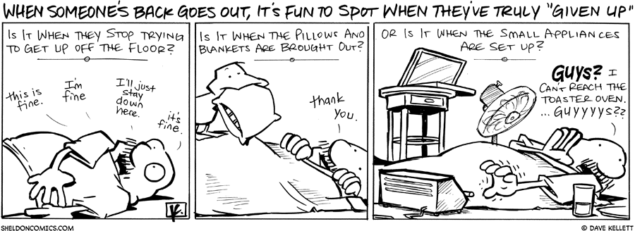 strip for May / 4 / 2011 - How can you spot when someone has given up trying to get up?