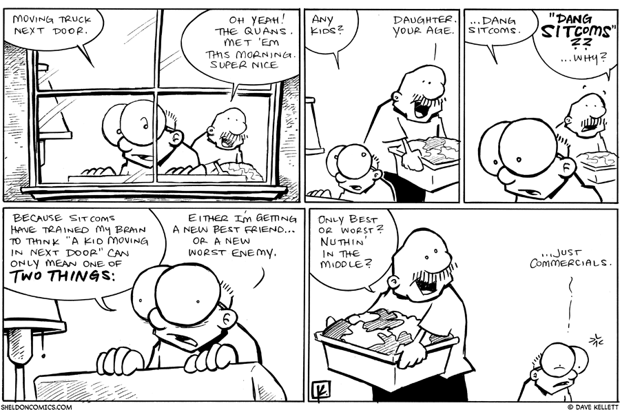 strip for July / 18 / 2011 - Is that a moving truck next door?