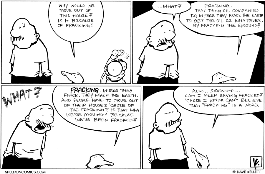 strip for October / 13 / 2011 - Is it because of fracking?