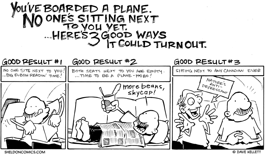 strip for November / 18 / 2011 - What are three good things when no one's sitting next to you on a plane?