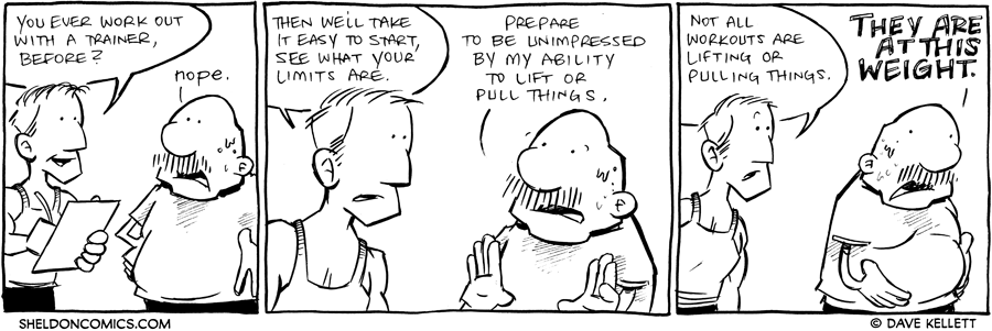 strip for January / 10 / 2012 - You ever work out with a trainer, before?