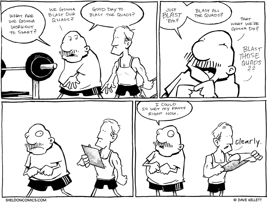 strip for January / 11 / 2012 - What are we gonna work out to start?