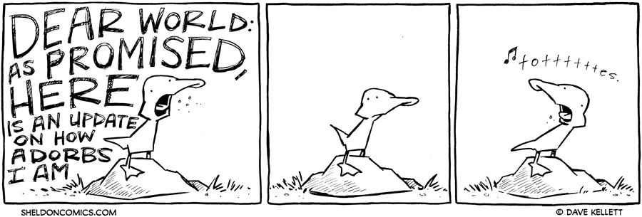 strip for May / 29 / 2012 - Dear world: as promised, here is...