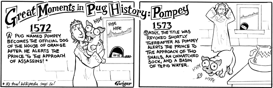 strip for July / 11 / 2012 - This guest strip by Brad Guigar is about Pugs and...